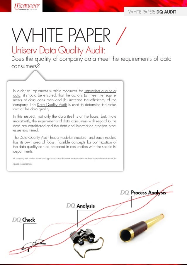 Page 1 WHITE PAPER: DQ AUDIT WHITE PAPER / Uniserv Data Quality Audit: Does the quality of company data meet the requireme...