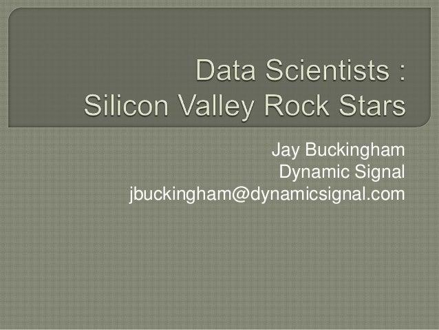 Jay Buckingham               Dynamic Signaljbuckingham@dynamicsignal.com