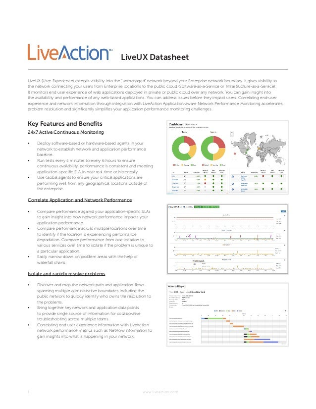 www.liveaction.com1 LiveUX Datasheet Key Features and Benefits 24x7 Active Continuous Monitoring • Deploy software-based ...