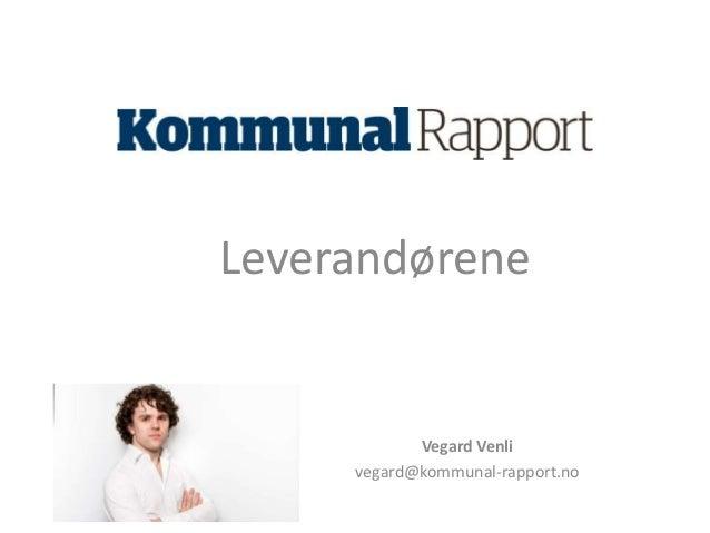 Jeg satt på et foredrag sånn som dere gjør  nå, da data plutselig begynte å svirre i lufta  Leverandørene  Vegard Venli  v...