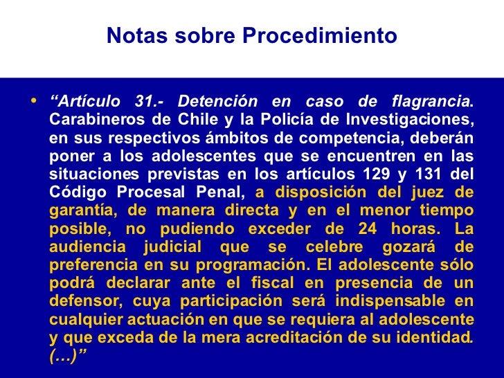 """<ul><li>"""" Artículo 31.- Detención en caso de flagrancia . Carabineros de Chile y la Policía de Investigaciones, en sus res..."""