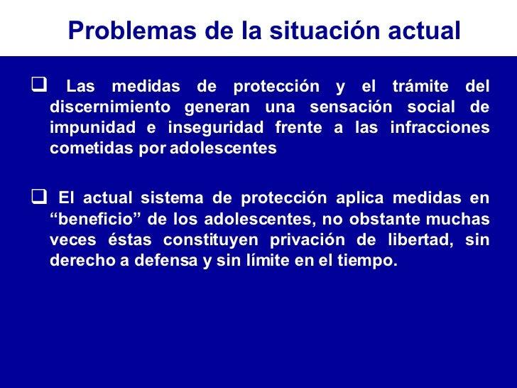 <ul><li>Las medidas de protección y el trámite del discernimiento generan una sensación social de impunidad e inseguridad ...