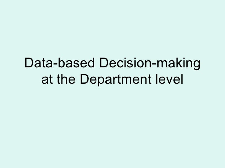 Data-based Decision-making at the Department level