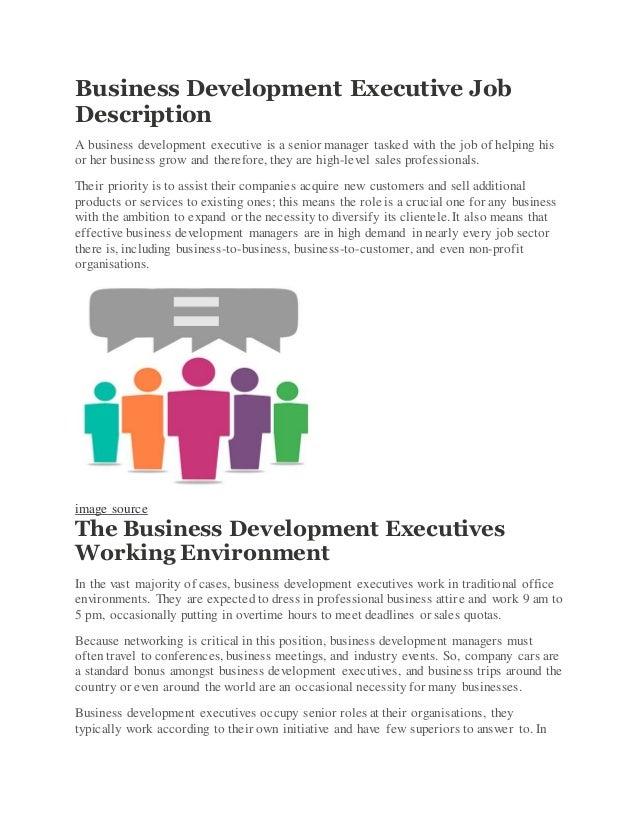 Business Development Executive Job Description A Business Development  Executive Is A Senior Manager Tasked With The ...