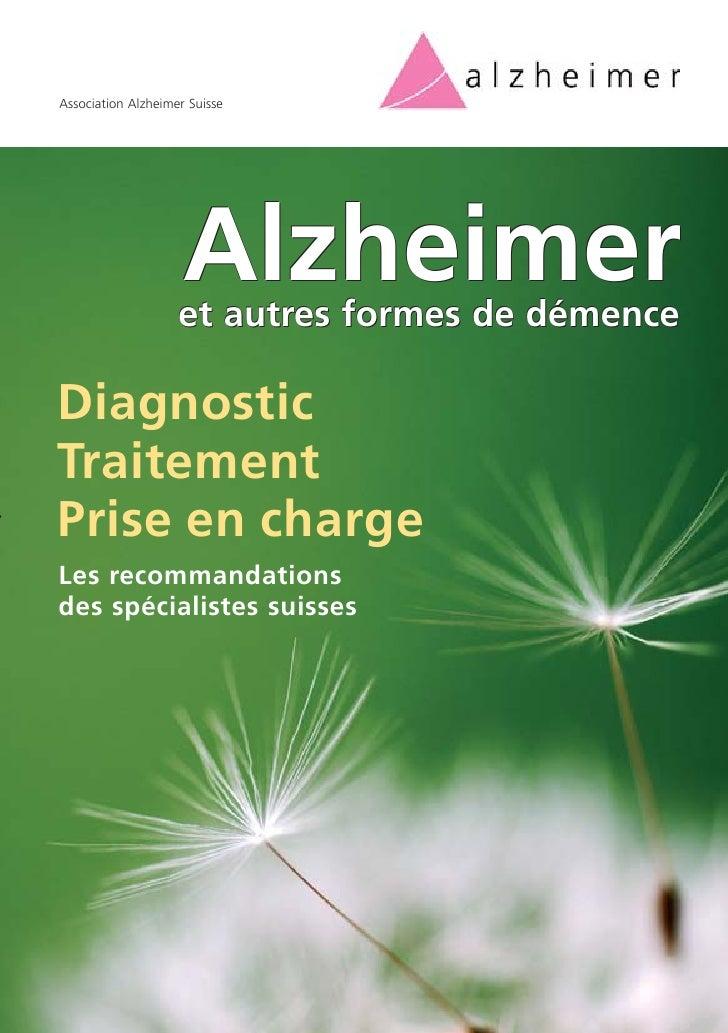 Association Alzheimer Suisse                          Alzheimer                     et autres formes de démence  Diagnosti...