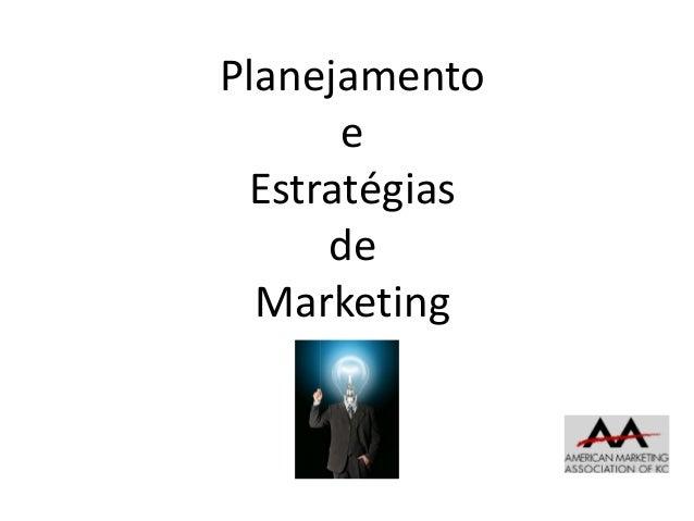 Planejamento e Estratégias de Marketing