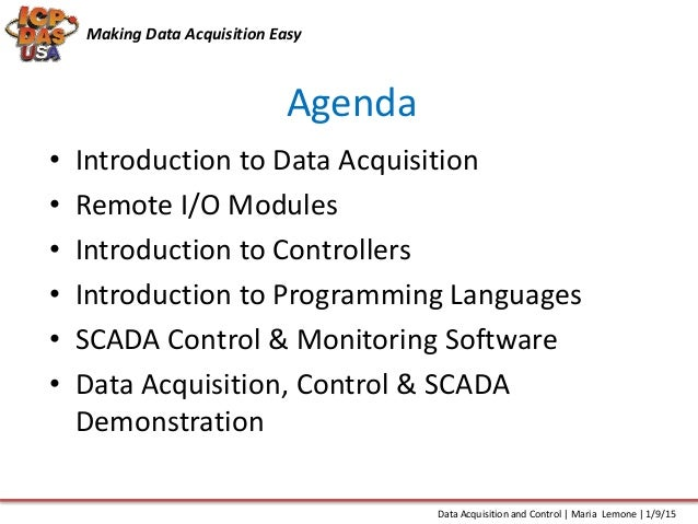 Data Acquisition And Control : Data acquisition and control
