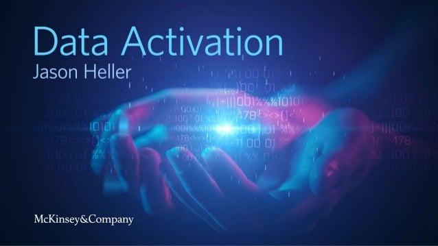 Fundamentally, digital marketing IS data activation Enhance targeting and optimization of paid media Enable personalizatio...