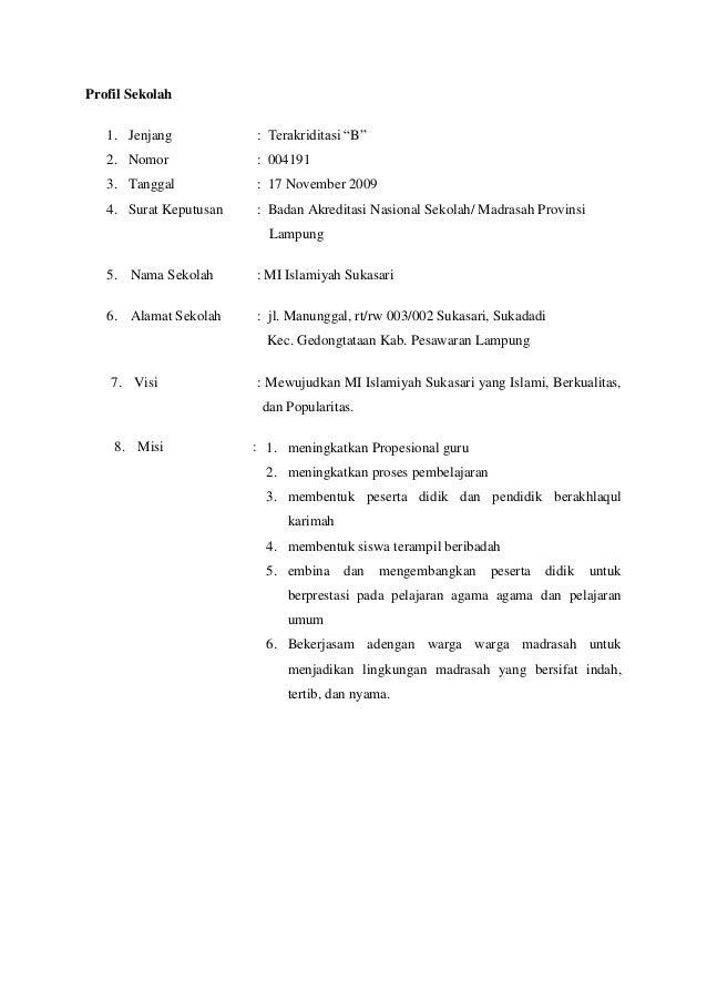 """Profil Sekolah1. Jenjang : Terakriditasi """"B""""2. Nomor : 0041913. Tanggal : 17 November 20094. Surat Keputusan : Badan Akred..."""