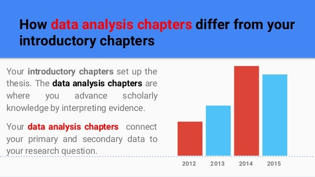dissertation chapter 4 data analysis Chapter 4 data analysis 41 introduction this chapter presents the data collected from the respondents, both carli staff thesis-ch_4.