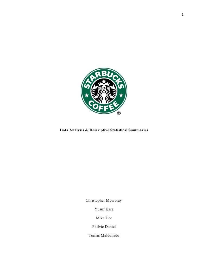 1     Data Analysis & Descriptive Statistical Summaries                   Christopher Mowbray                     Yusuf Ka...