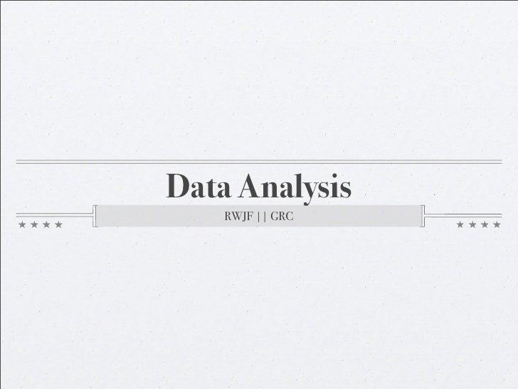 Data Analysis    RWJF || GRC