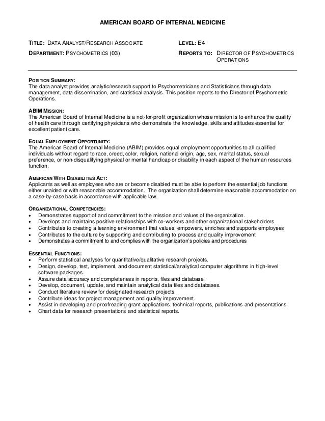 AMERICAN BOARD OF INTERNAL MEDICINETITLE: DATA ANALYST/RESEARCH ASSOCIATE                          LEVEL: E4DEPARTMENT: PS...