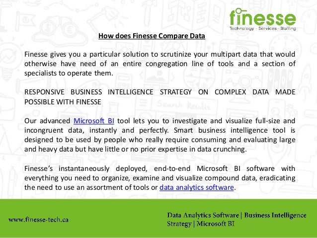 How does Finesse Compare Data Finesse gives you a particular solution to scrutinize your multipart data that would otherwi...