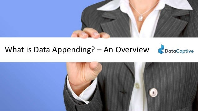 What is Data Appending? – An Overview