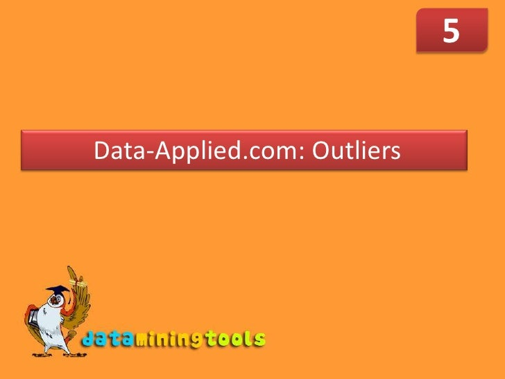 5<br /> Data-Applied.com: Outliers<br />