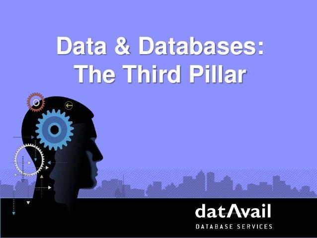 Data & Databases: The Third Pillar
