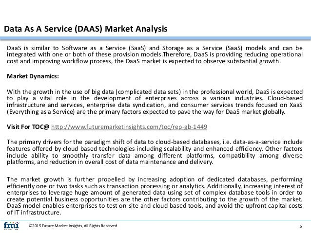 data as a service daas market How can we define big data as a service (bdaas) with big data  which is  natural due to the sizeable market accessible to them and the.