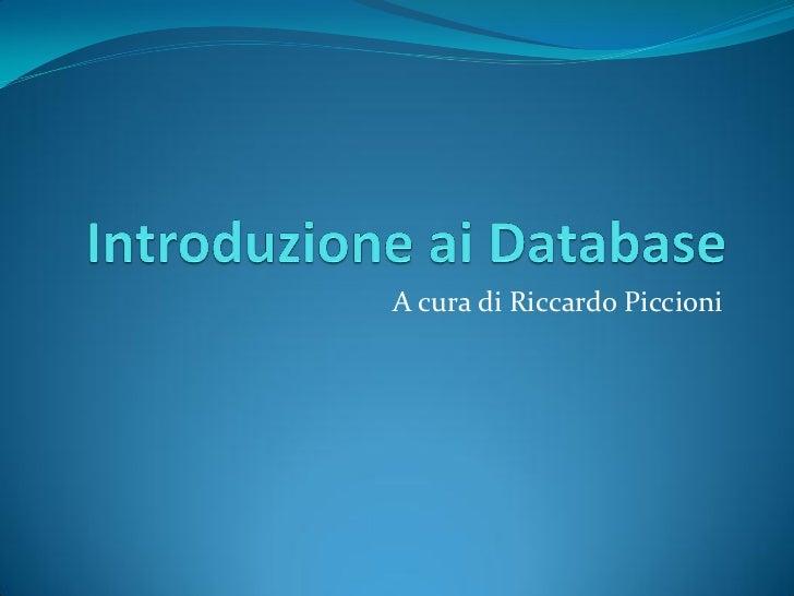 A cura di Riccardo Piccioni