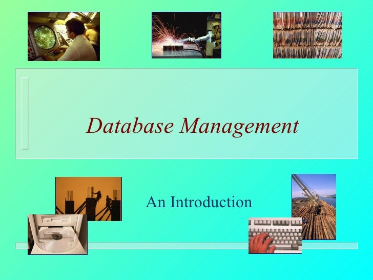 Database Management An Introduction