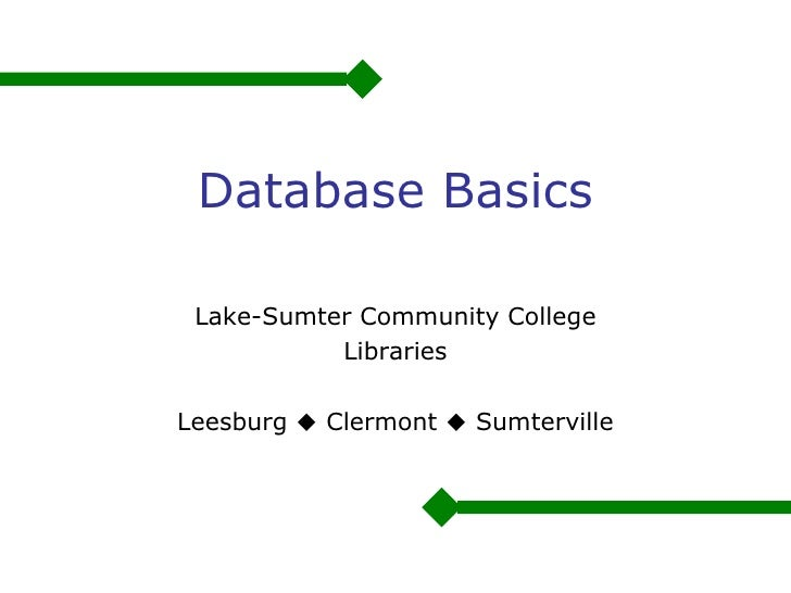 Database Basics Lake-Sumter Community College Libraries Leesburg    Clermont    Sumterville