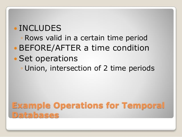 database assignment help  6 example operations for temporal databases