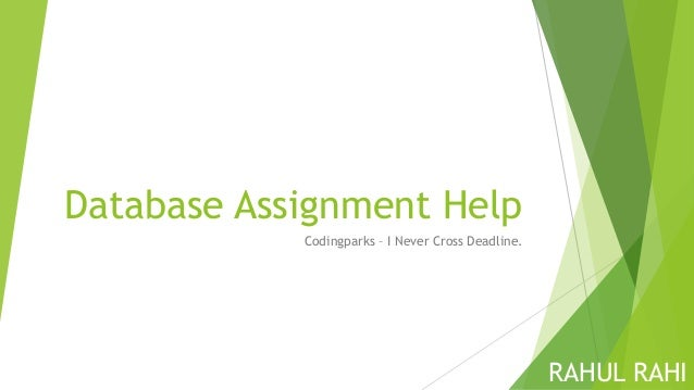 Database Assignment Help – Database Design Homework Help