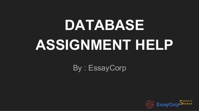 database assignment help database assignment help by essaycorp