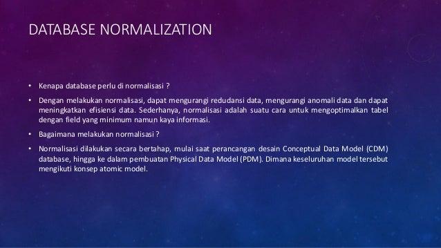 NORMALIZATION FORM 1 • Apakah tabel disamping telah mengikuti konsep normalisasi ? • Apakah tabel disamping optimal ? • Bi...