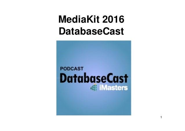 1 MediaKit 2016 DatabaseCast