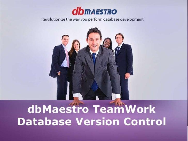 dbMaestro TeamWork<br />Database Version Control<br />