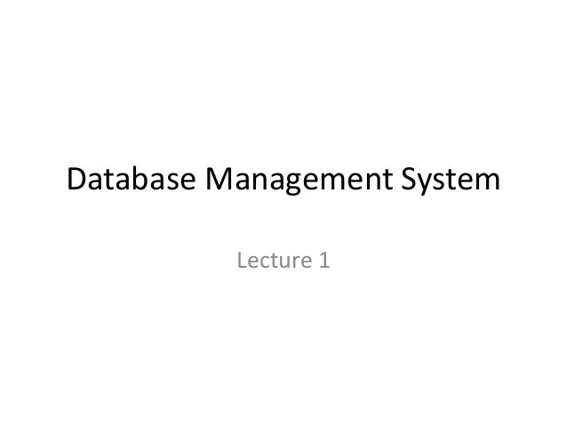 Database Management System Lecture 1