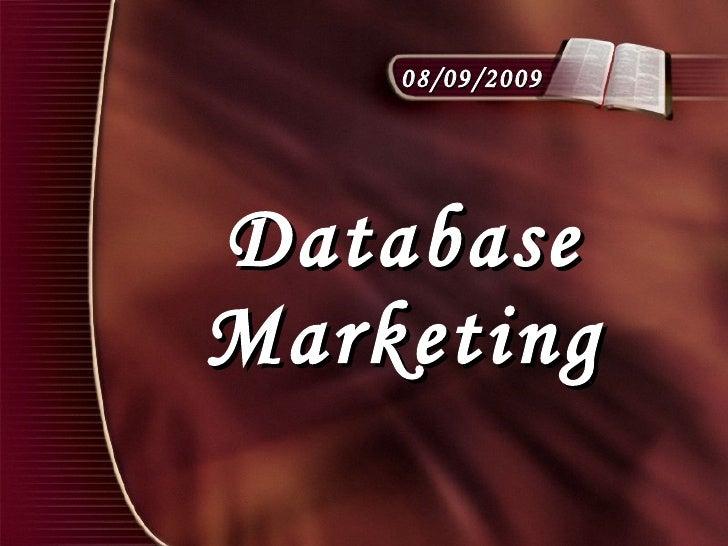 Database Marketing 08/09/2009