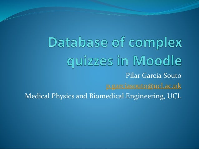 database-of-complex-quizzes-in-moodle-1-638.jpg?cb=1427739580
