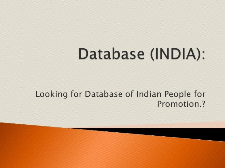 Looking for Database of Indian People for                             Promotion.?