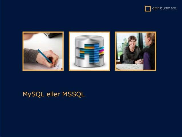 MySQL eller MSSQL