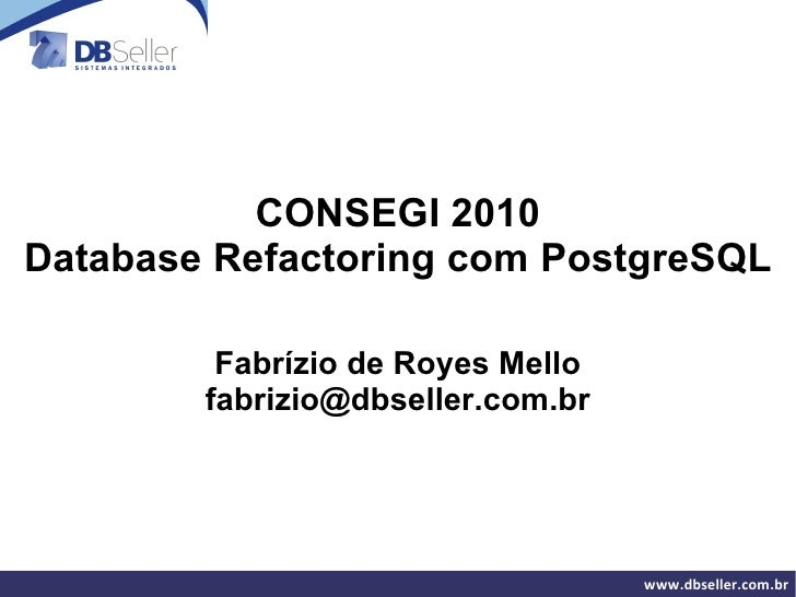 Database refactoring postgresql_consegi2010