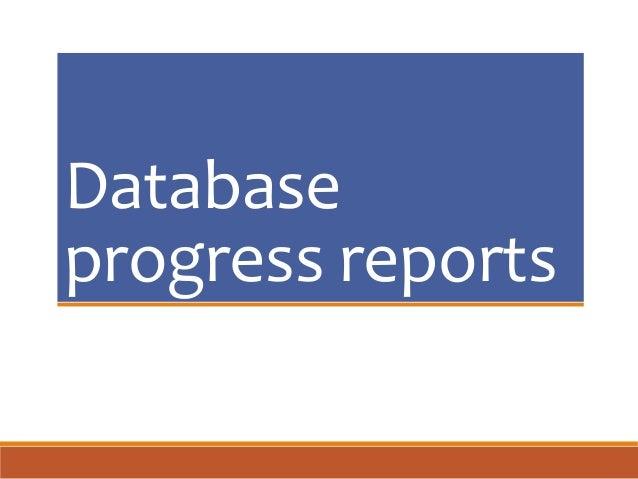 Database progress reports