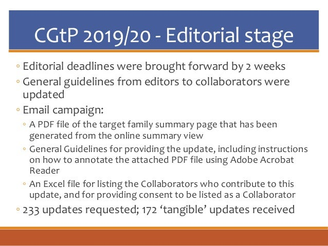 CGtP 2019/20 - Editorial stage ◦ Editorial deadlines were brought forward by 2 weeks ◦ General guidelines from editors to ...