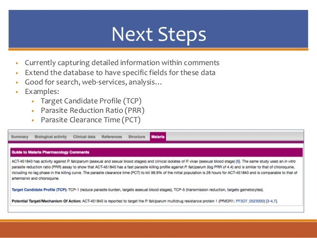 Next Steps • Currently capturing detailed information within comments • Extend the database to have specific fields for th...