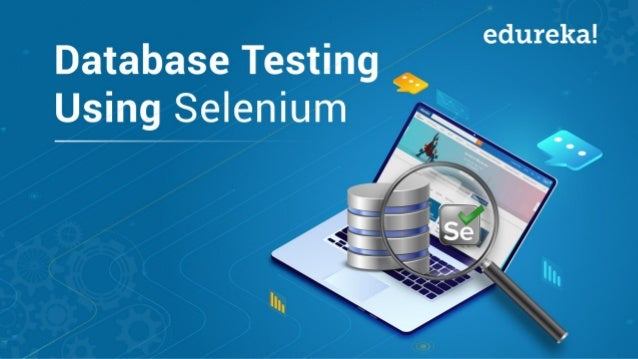 INTRODUCTION TO JDBC ▪ STEPS TO CREATE JDBC APPLICATION www.edureka.co/testing-with-selenium-webdriver WHAT IS SELENIUM? D...