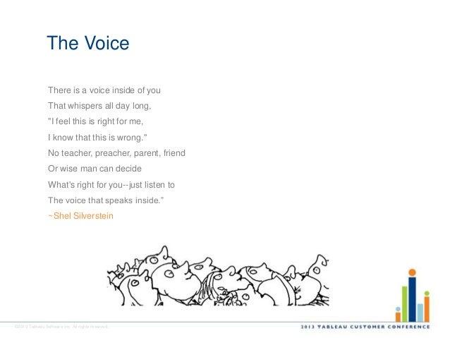 The Voice Shel Silverstien: Datablick Presentation For 2013 Tableau Customer Conference