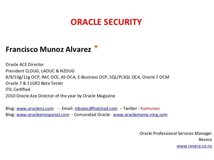 ORACLE SECURITY                                                                             Francisco Munoz Al...