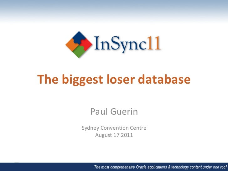 The biggest loser database                Paul Guerin                                      Sydney Conven1o...