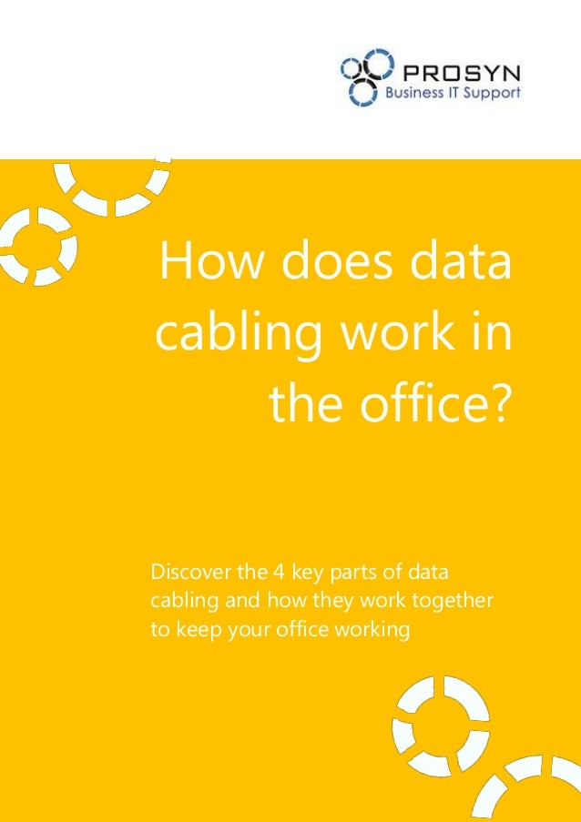 How does datacabling work inthe office?Discover the 4 key parts of datacabling and how they work togetherto keep your offi...