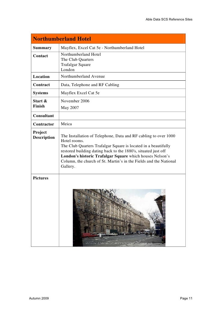 Able Data SCS Reference Sites  Penguin  Summary       Penguin – London – Ortronics Cat6 – Outlets 2000  Contact       Dean...