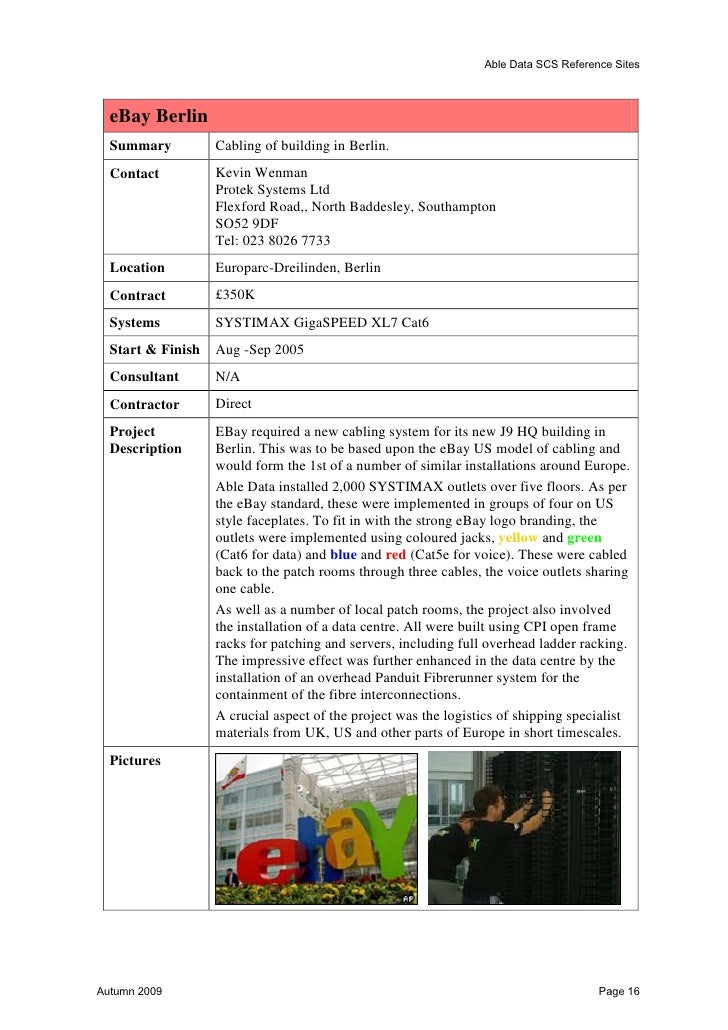 Able Data SCS Reference Sites  APAX  Summary       Molex Cat 6 – OM3  Contact       Stephen Grabiner                020 78...