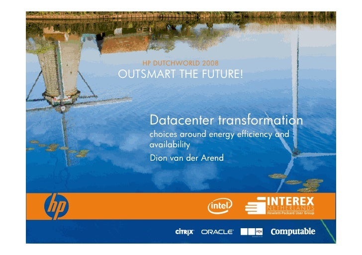 HP DUTCHWORLD 2008                                            OUTSMART THE FUTURE!                                        ...