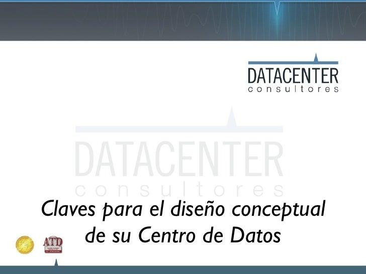 Claves para el diseño conceptual de su Centro de Datos