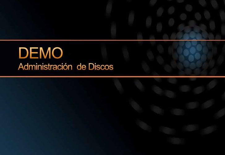 DEMOAdministración  de Discos<br />